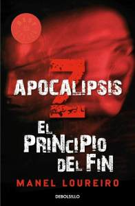 APOCALIPSIS Z EL PRINCIPIO DEL FIN