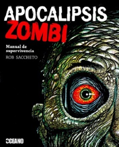APOCALIPSIS ZOMBI MANUAL DE SUPERVIVENCIA