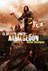 EL CUARTO JINETE ARMAGEDÓN