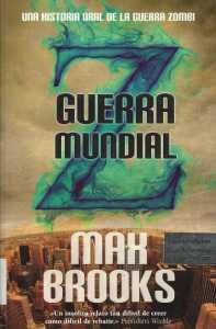 GUERRA MUNDIAL Z Max Brooks