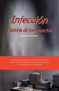 INFECCIÓN. HISTORIA DE LOS MUERTOS