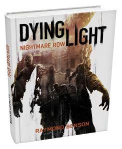 nightmare row dying light