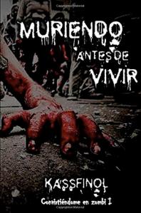CONVIRTIÉNDOME EN UN ZOMBI MURIENDO ANTES DE VIVIR