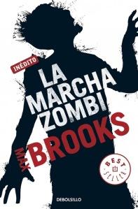 LA MARCHA ZOMBI max brooks