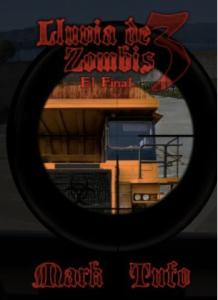 LLUVIA DE ZOMBIS 3