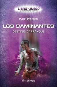 LOS CAMINANTES - DESTINO- CARRANQUE